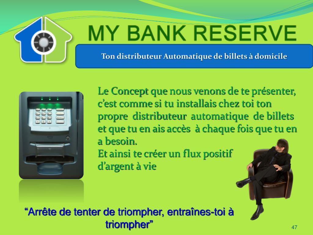 Ton distributeur Automatique de billets à domicile