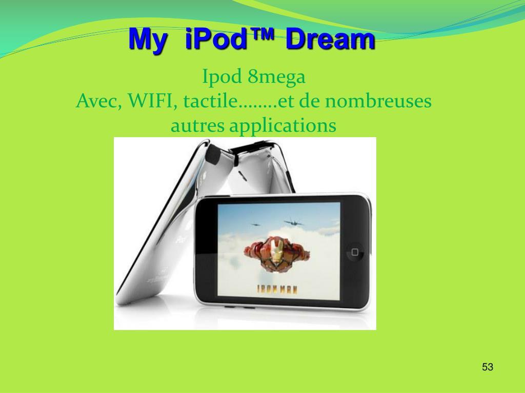 My  iPod™ Dream