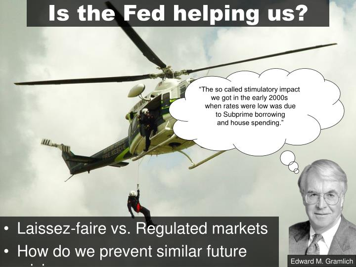 Is the Fed helping us?