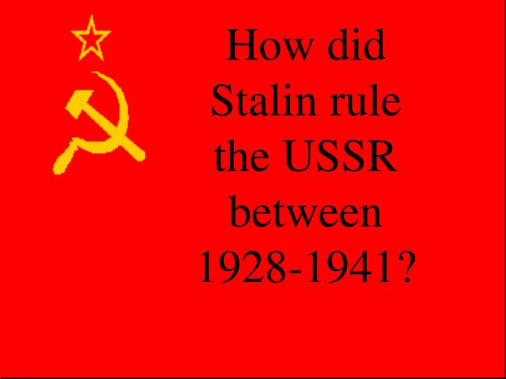 the rule and contributions of joseph stalin to the soviet union Although stalin was a ruthless leader he also did things that helped the russians he gave women education and jobs equal to man stalin promoted girl's education women were treated fairly and given equal employment opportunities family life changed dramatically under the rule of stalin.