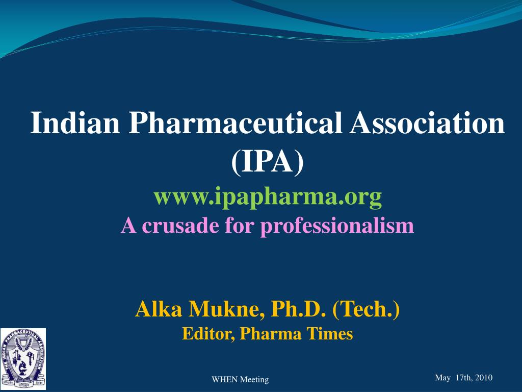 Ppt Indian Pharmaceutical Association Ipa Ipapharmaorg A Iee Wiring Regulations 17th Edition Free Download