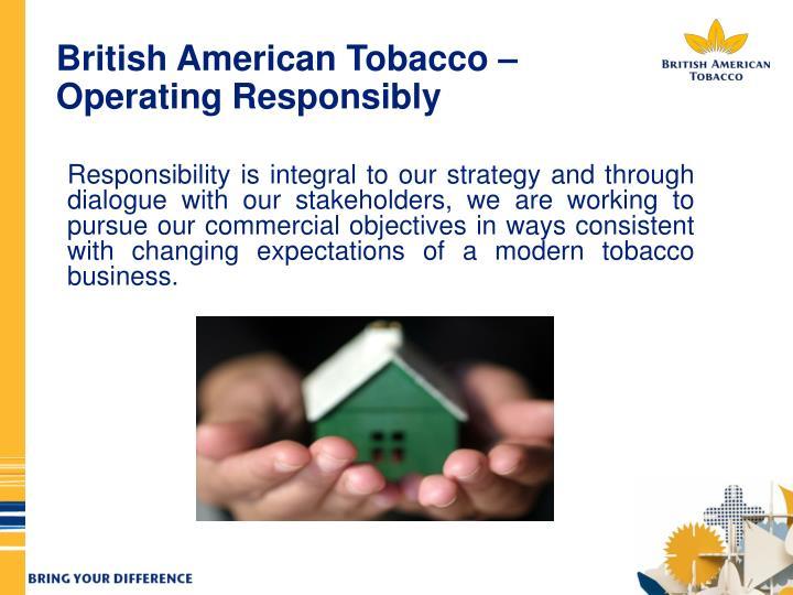 British American Tobacco – Operating Responsibly
