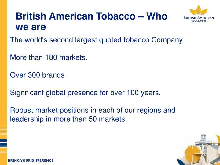 British american tobacco who we are