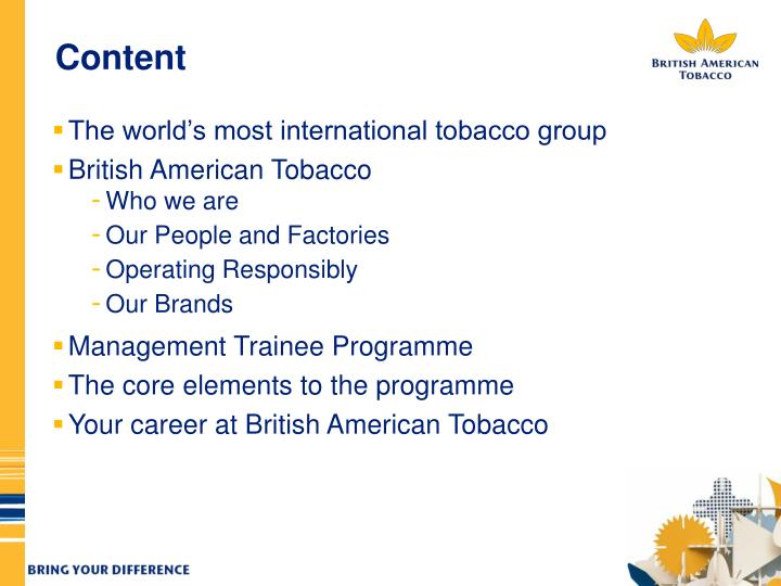 job satisfaction at british american tobacco bangladesh essay Dear concern, please accept this letter and my attached resume for the internship position listed in your company website i believe i have capabilities to work within the dynamic work environment of british american tobacco bangladesh and all the skills to perform the responsibilities of the internship program.