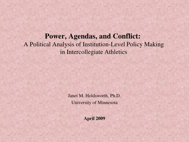 Power, Agendas, and Conflict: