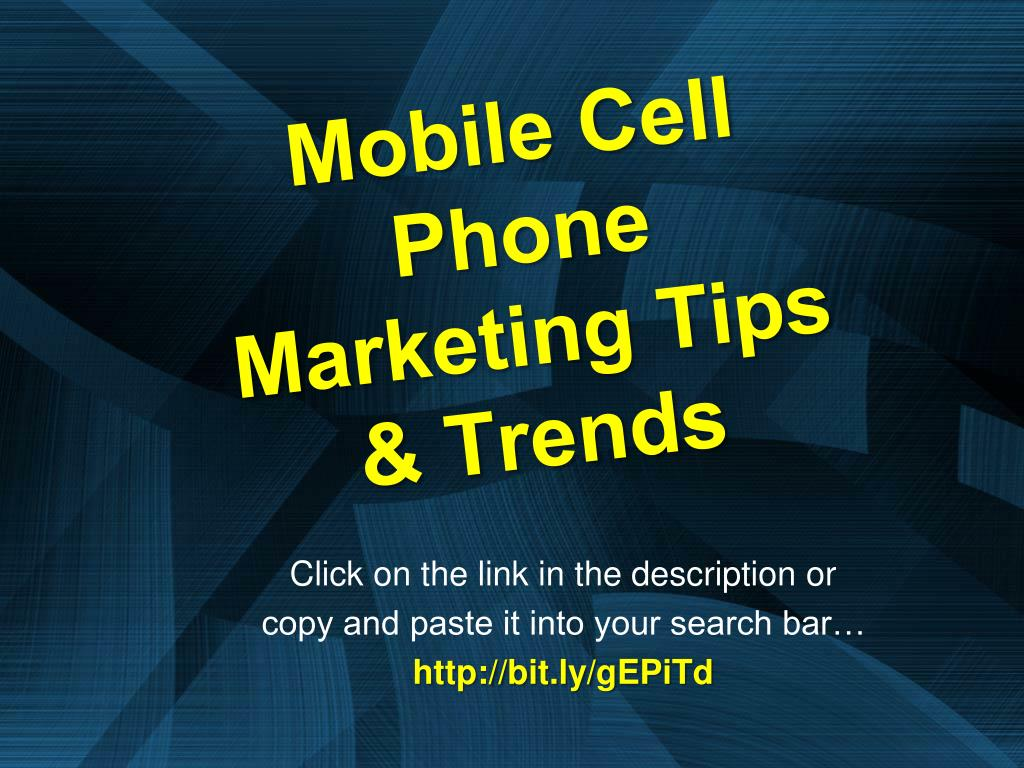 mobile cell phone marketing tips trends l.