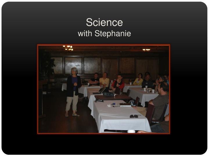 Science with stephanie