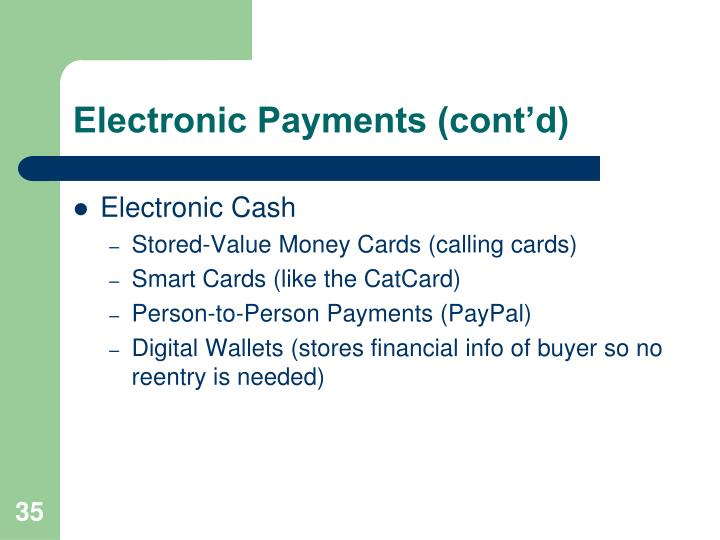 Electronic Payments (cont'd)