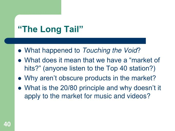 """""""The Long Tail"""""""