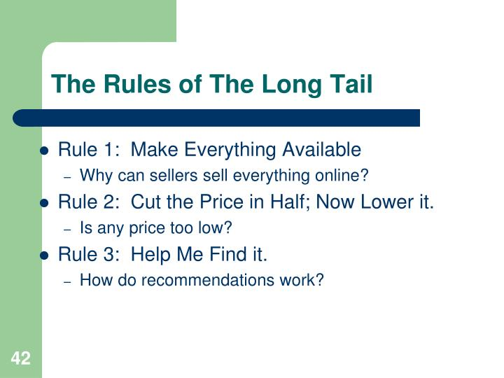 The Rules of The Long Tail