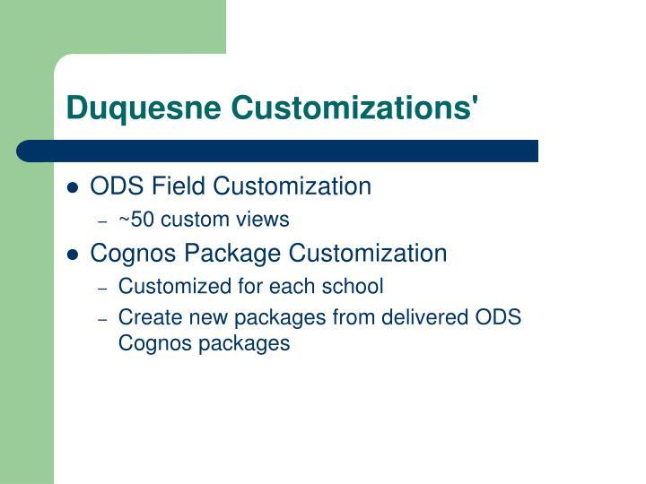Duquesne Customizations'