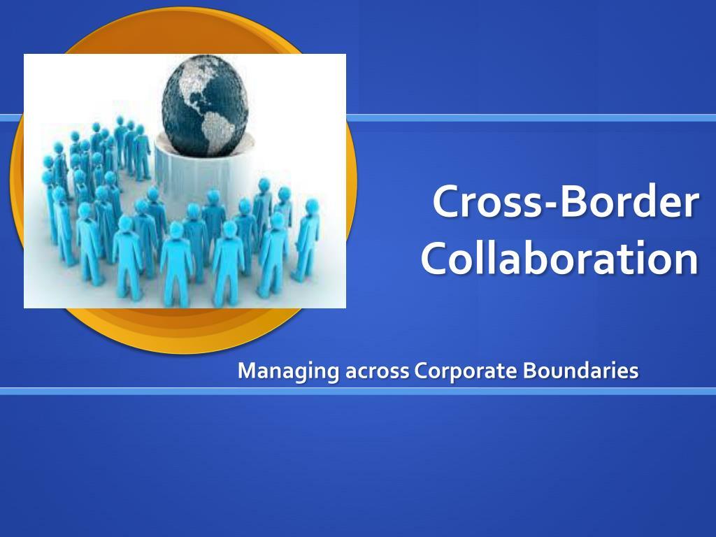 cross border collaboration l.