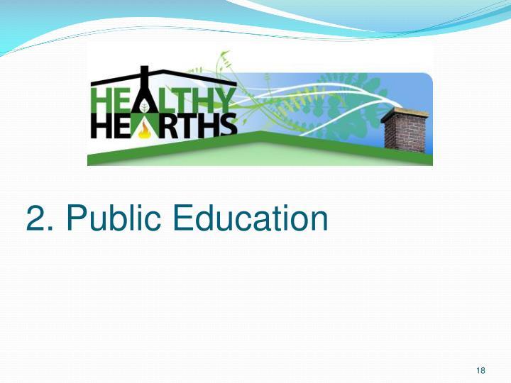 2. Public Education