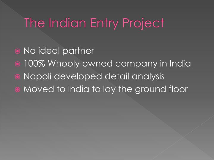 The indian entry project