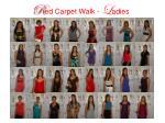 r ed carpet walk l adies