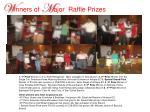 w inners of m ajor raffle prizes