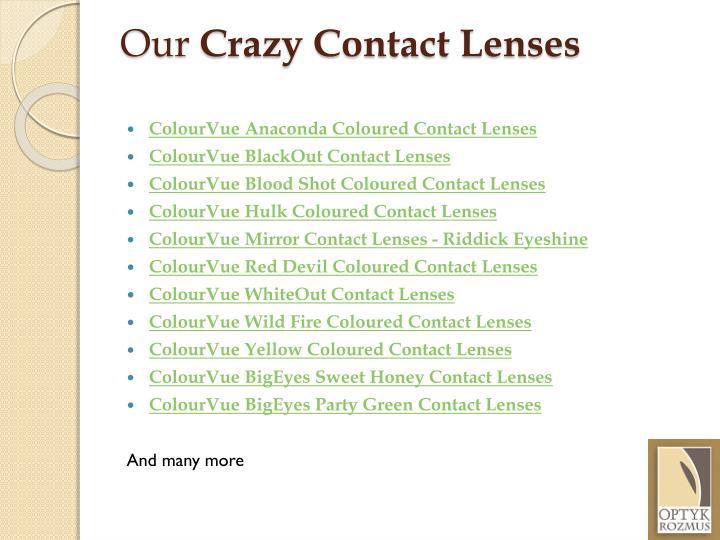 Our crazy contact lenses