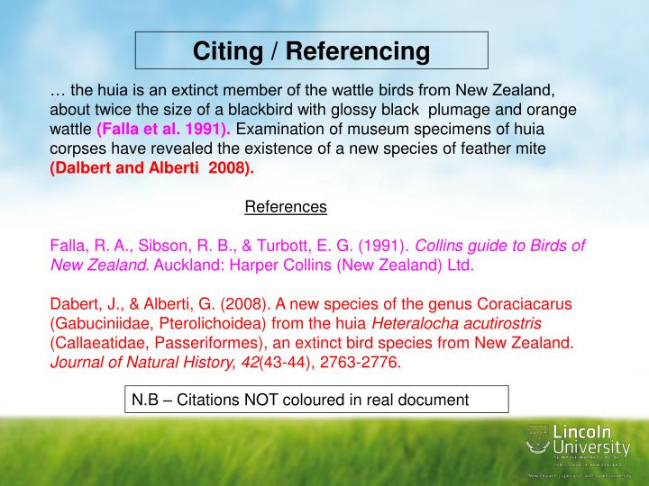 citation and referencing In scientific circles, the reference is the information that is necessary to the reader in identifying and finding used sources the basic rule when listing the sources used is that references must be accurate, complete and should be consistently applied.