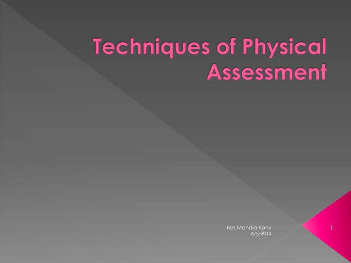 techniques of physical assessment n.