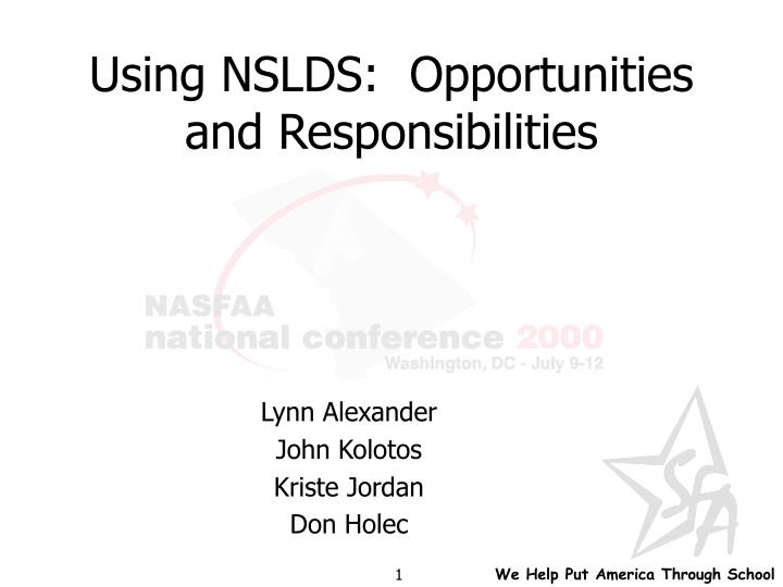 using nslds opportunities and responsibilities