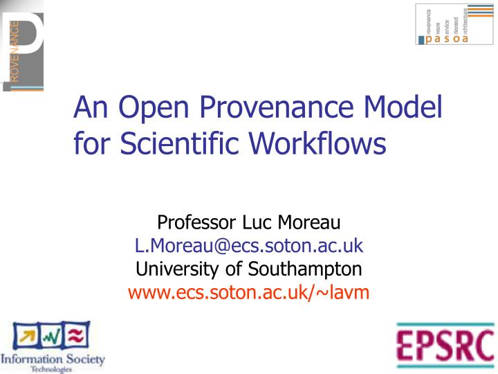 An open provenance model for scientific workflows