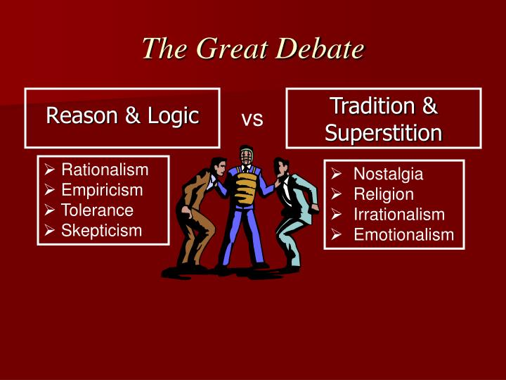 Rationalism Vs. Empiricism