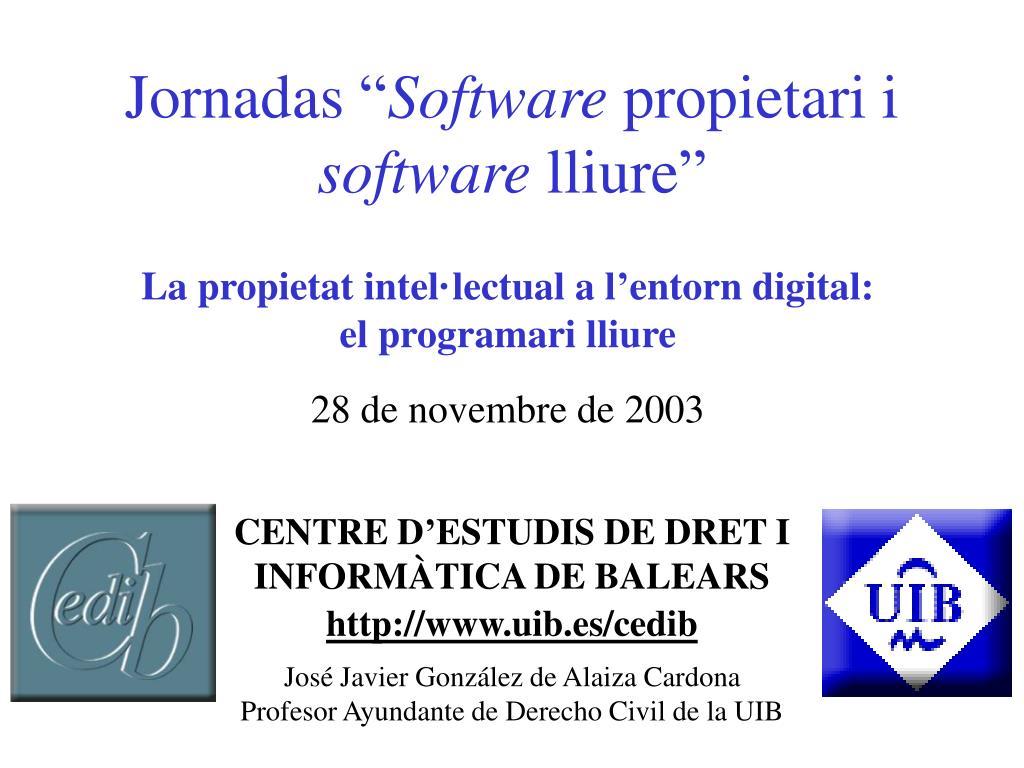 jornadas software propietari i software lliure l.