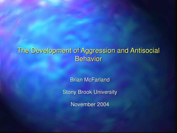 The development of aggression and antisocial behavior