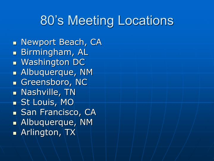 80's Meeting Locations