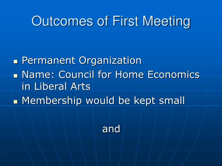 Outcomes of First Meeting