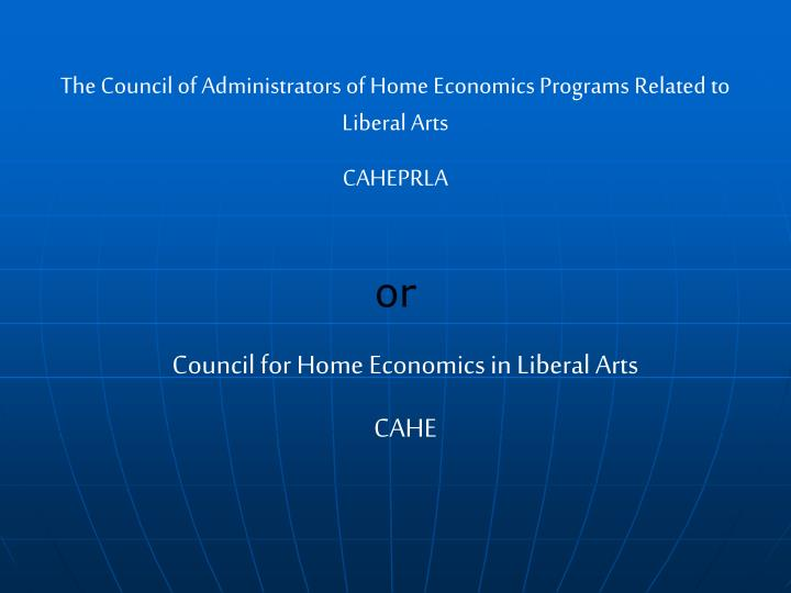 The Council of Administrators of Home Economics Programs Related to Liberal Arts
