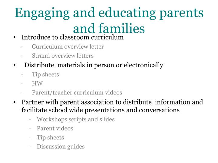 Engaging and educating parents and families