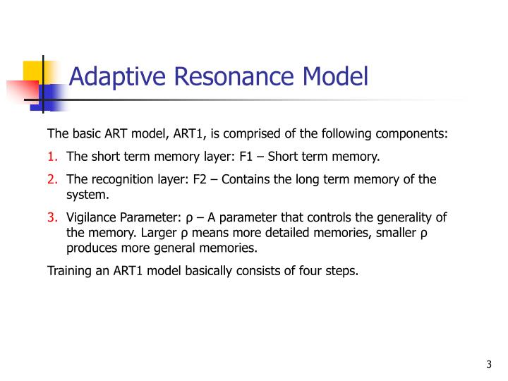 Adaptive resonance model
