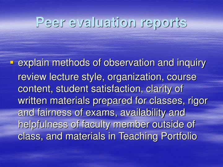 Peer evaluation reports