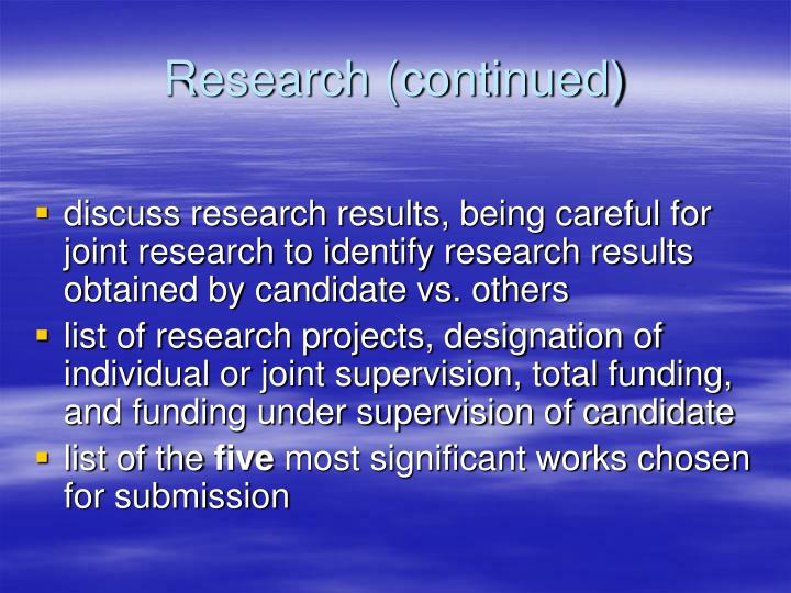 Research (continued)
