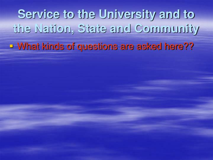Service to the University and to the Nation, State and Community