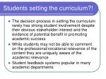 students setting the curriculum