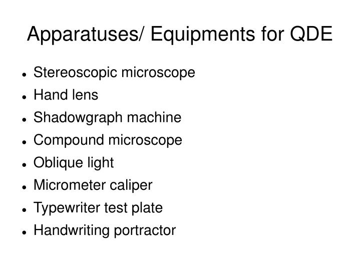 apparatuses equipments for qde n.