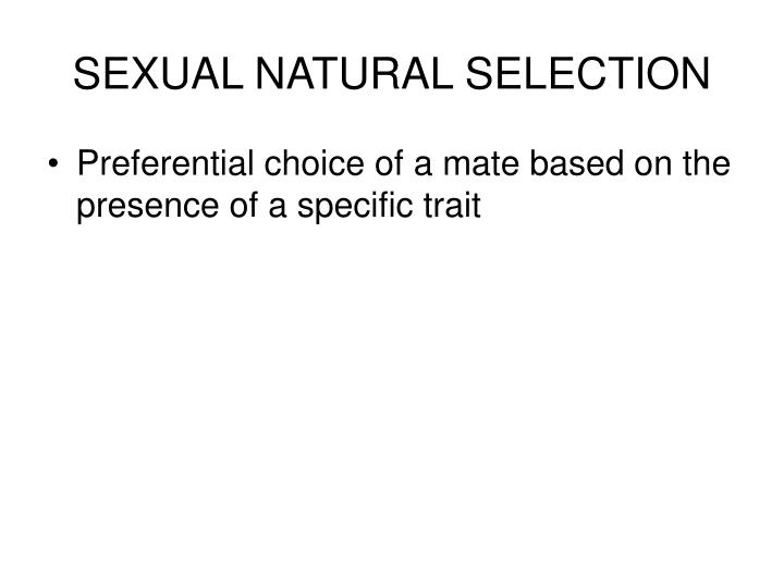 SEXUAL NATURAL SELECTION