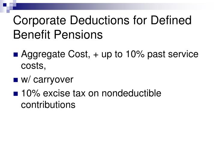 Corporate Deductions for Defined Benefit Pensions