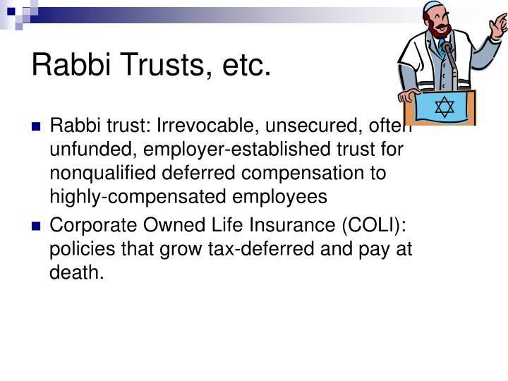 Rabbi Trusts, etc.