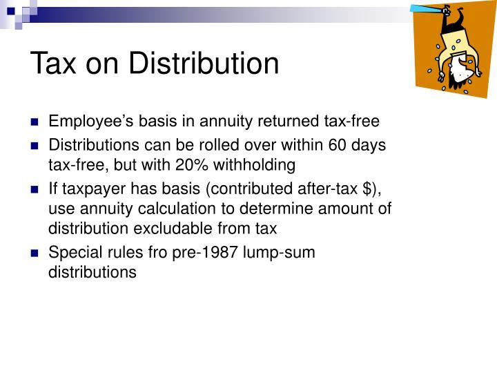 Tax on Distribution