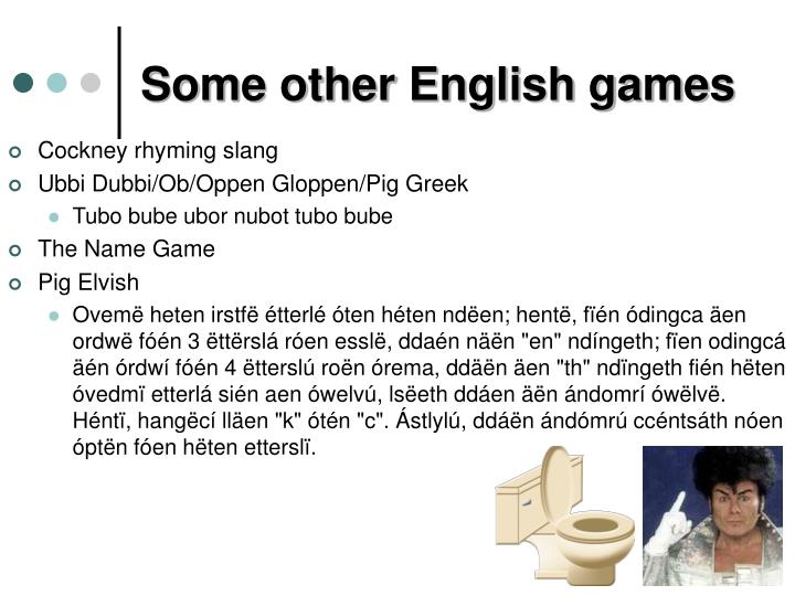 Some other English games
