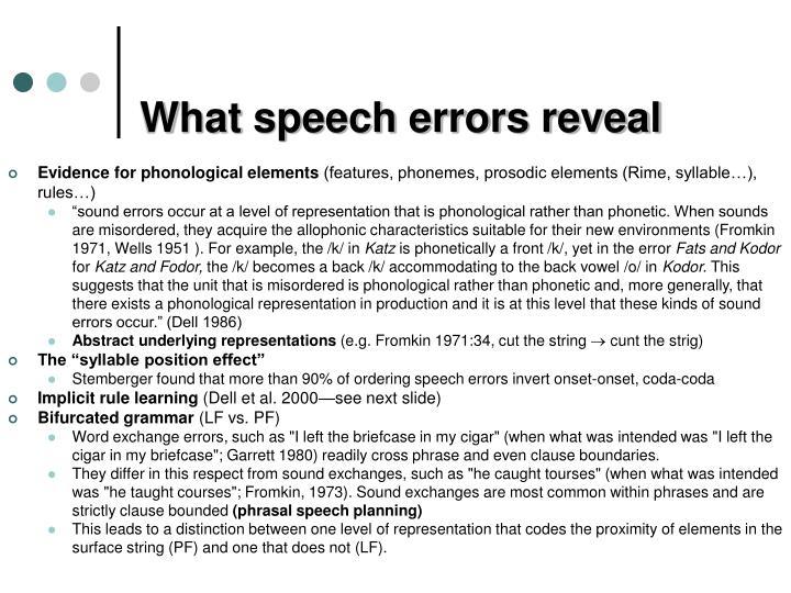 What speech errors reveal
