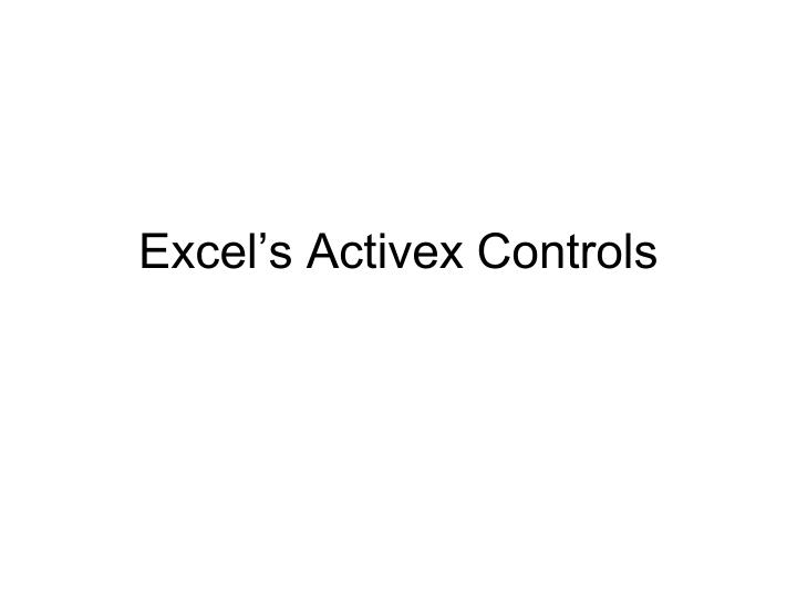 Excel's Activex Controls