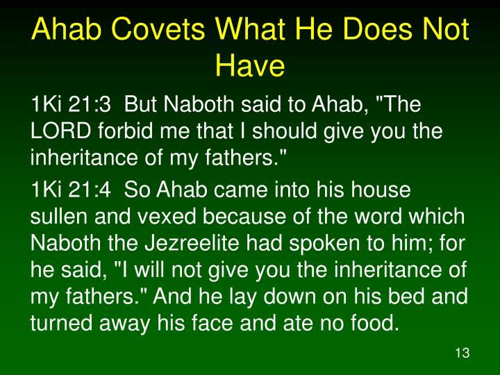 Ahab Covets What He Does Not Have
