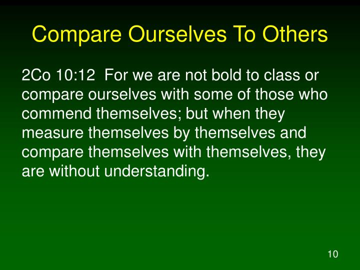 Compare Ourselves To Others