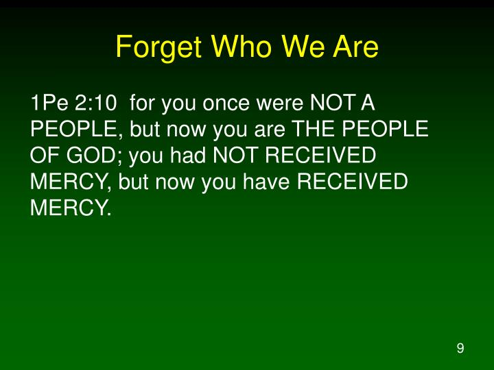 Forget Who We Are