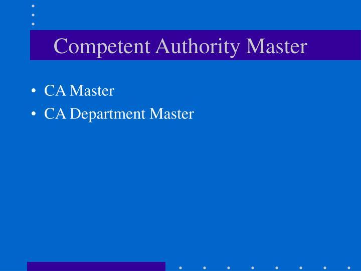 Competent Authority Master