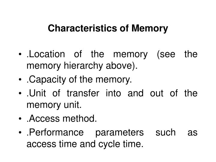 Characteristics of Memory